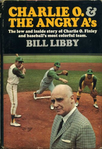 Charlie O. and the angry A's: Libby, Bill