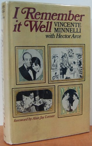 I remember it well: Minnelli, Vincente