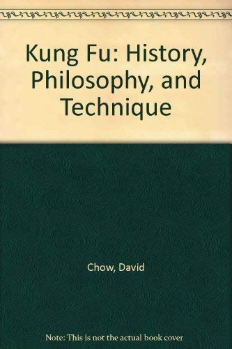 9780385095242: Kung Fu: History, Philosophy, and Technique