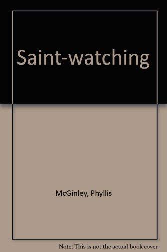 9780385095372: Saint-watching
