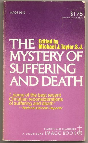 9780385095563: The Mystery of Suffering and Death