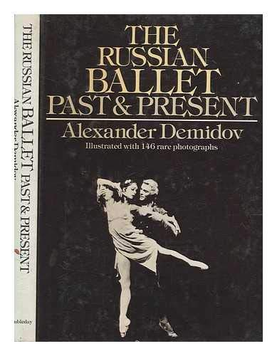 9780385095747: The Russian ballet: Past and present