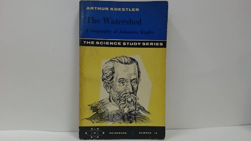 9780385095761: The Watershed: A Biography of Johannes Kepler