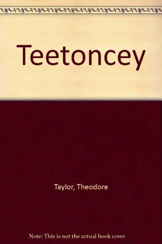 Teetoncey (0385095872) by Taylor, Theodore; Cuffari, Richard