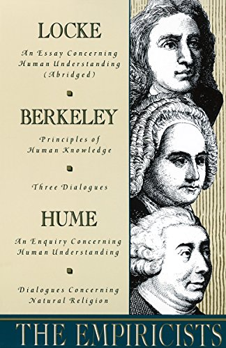 9780385096225: The Empiricists: Locke: Concerning Human Understanding; Berkeley: Principles of Human Knowledge & 3 Dialogues; Hume: Concerning Human U