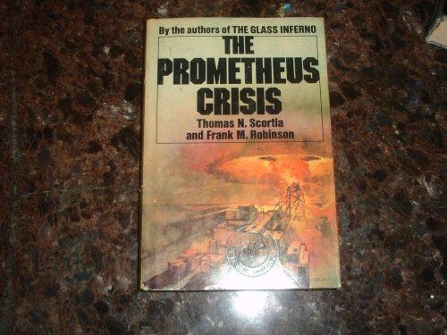 9780385096539: The Prometheus crisis