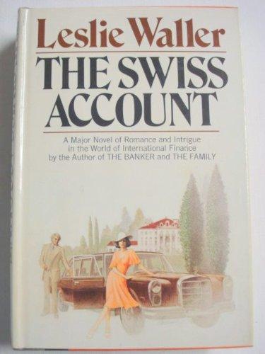 The Swiss Account: Leslie Waller