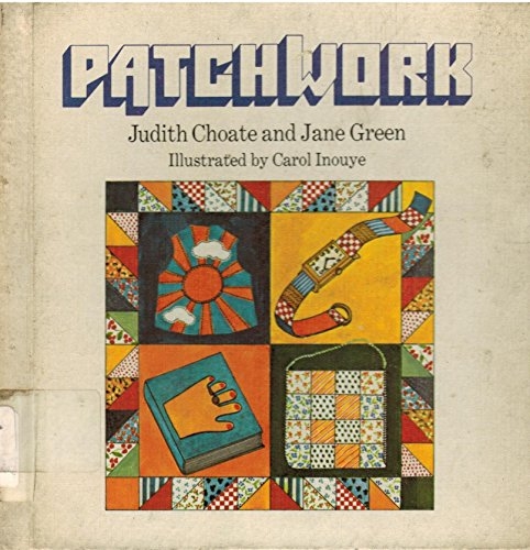 Patchwork (038509681X) by Choate, Judith