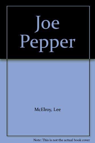 Joe Pepper: Lee McElroy
