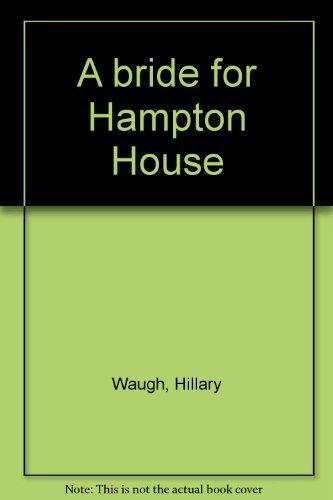 A bride for Hampton House: Waugh, Hillary