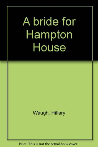 9780385097413: A bride for Hampton House