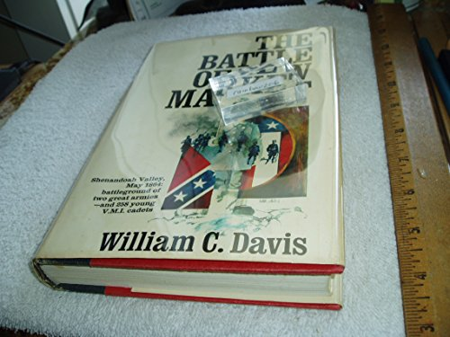 The Battle of New Market: William C. Davis