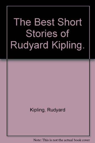 9780385098120: The Best Short Stories of Rudyard Kipling.