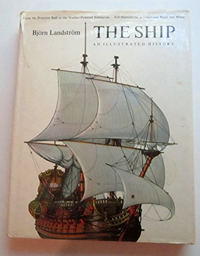 9780385098236: The Ship: Illustrated History