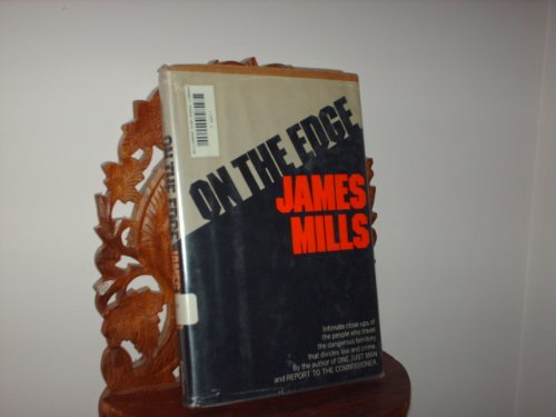 On the edge (9780385098533) by James Mills