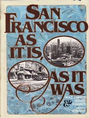 9780385098823: San Francisco As It Is, As It Was