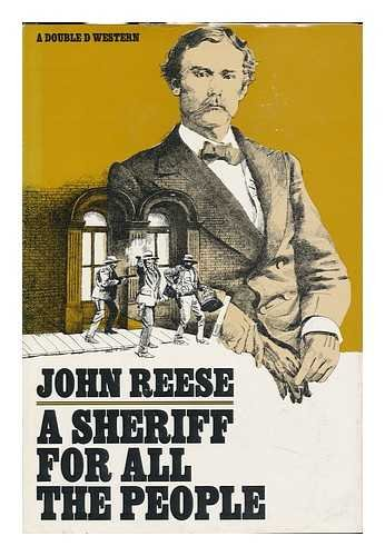 A Sheriff for All the People: Reese, John Henry