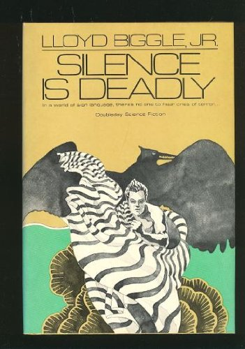 9780385110334: Silence is Deadly (Doubleday science fiction)