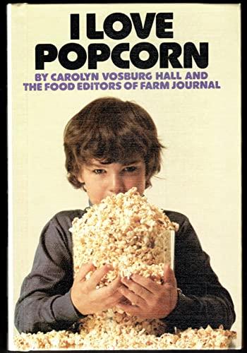 I love popcorn: Carolyn Vosburg Hall