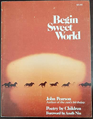 9780385110655: Begin sweet world