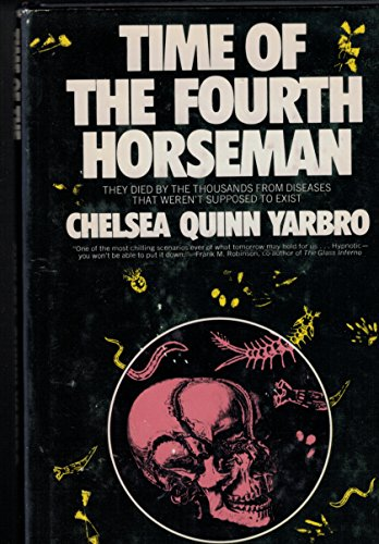 Time of the Fourth Horseman: Yarbro, Chelsea Quinn