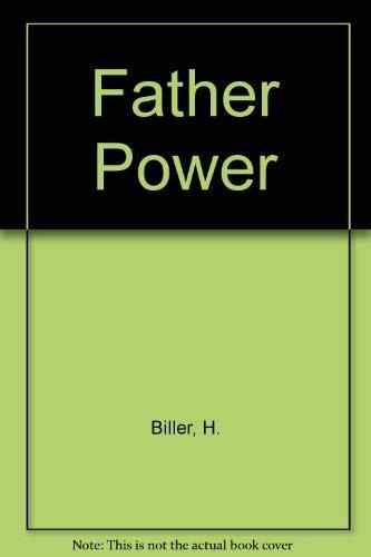 Father Power: Biller, H.