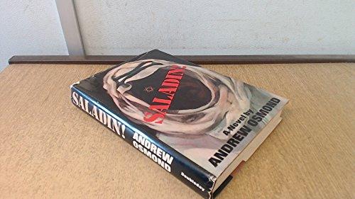 9780385111386: Saladin! : A novel