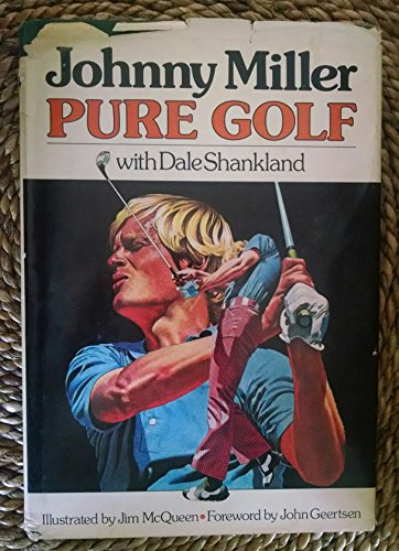 Pure Golf (0385111436) by Johnny Miller
