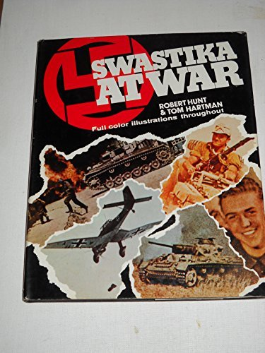 9780385111508: Swastika at war: A photographic record of the war in Europe as seen by the cameramen of the German magazine Signal