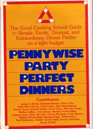 Penny-wise, party-perfect dinners: The Good Cooking