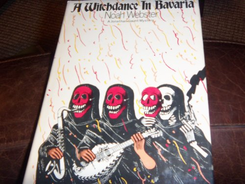 A witchdance in Bavaria (9780385112253) by Webster, Noah