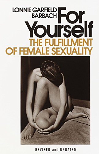 9780385112451: For Yourself: The Fulfillment of Female Sexuality