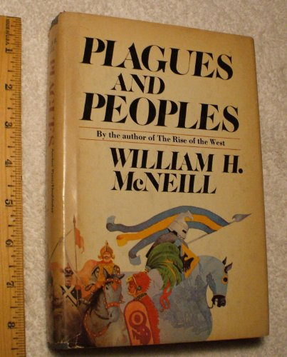 9780385112567: Plagues and Peoples