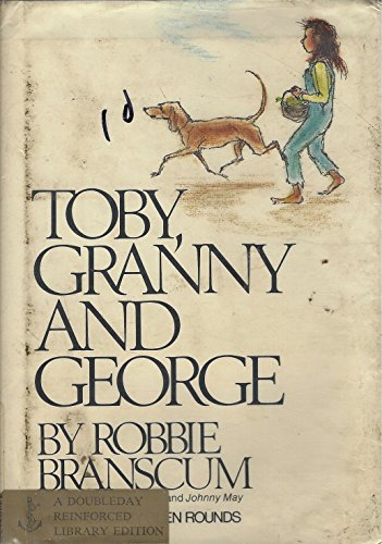 9780385112680: Toby, Granny, and George