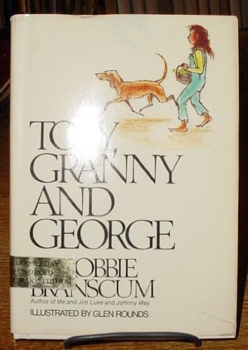 9780385112697: Toby, Granny, and George