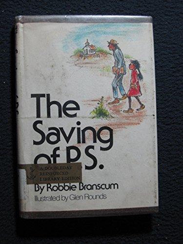 9780385112703: The Saving of P. S.