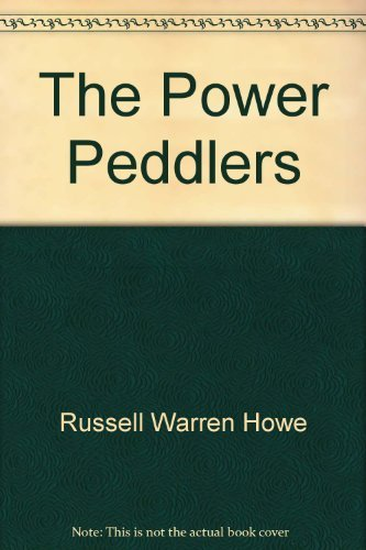 POWER PEDDLERS, THE