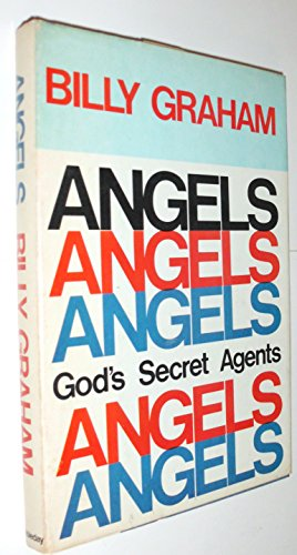 Angels: God's Secret Agents: Graham, Billy