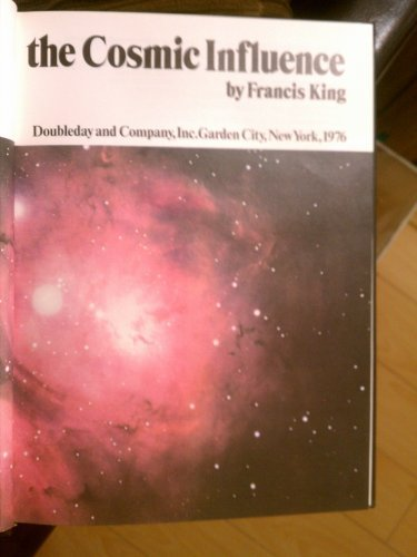 The Cosmic Influence: Francis King