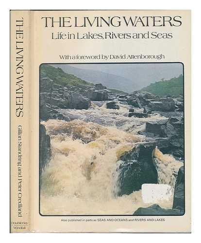 The Living waters: Life in lakes, rivers, and seas: Standring, Gillian