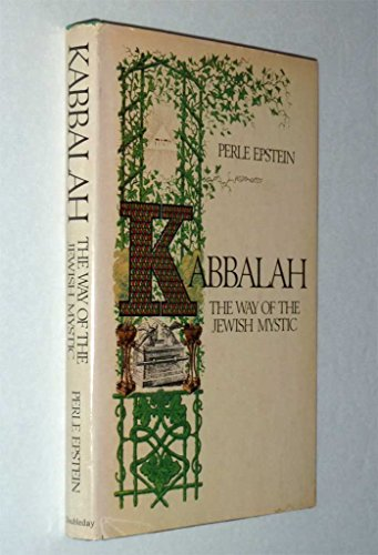Kabbalah: the Way of the Jewish Mystic: Besserman, Perle