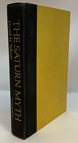 The Saturn Myth: Talbott, David N.