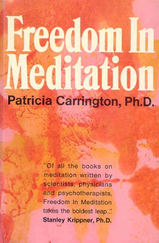 9780385113922: Freedom in Meditation