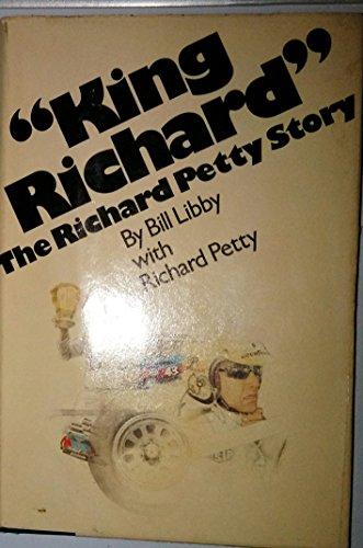 "King Richard"": The Richard Petty story: Libby, Bill"