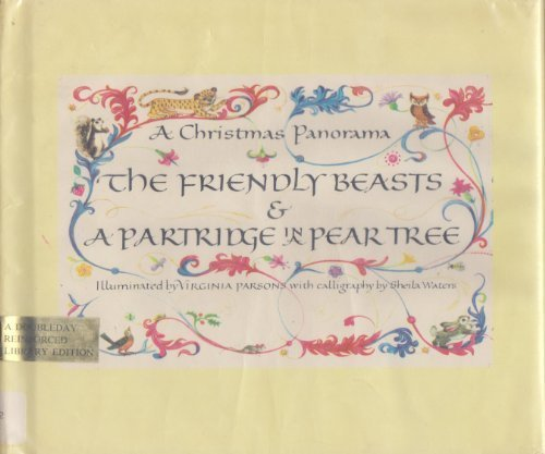 A Christmas Panorama The Friendly Beasts & A Partridge in a Pear Tree: Virginia Parsons