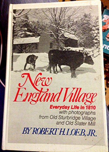 9780385114882: New England Village: Everyday Life in 1810