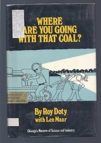 9780385115155: Where are you going with that coal?