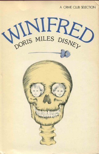 Winifred (0385115458) by Disney, Doris Miles