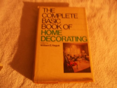 9780385115629: The Complete Basic Book of Home Decorating