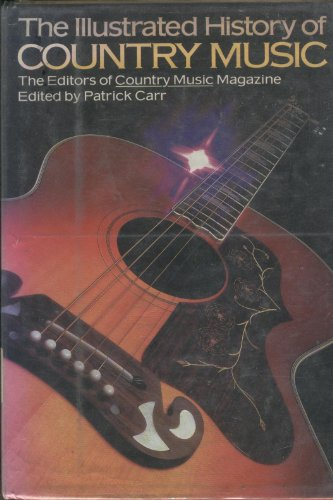 9780385116015 Illustrated History Of Country Music Abebooks